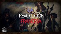 CIENCIAS SOCIALES - Siglo XVII: La Revolución Francesa