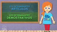 LENGUA - Los determinantes, artículos y demostrativos