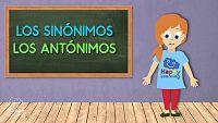 LENGUA - Los sinónimos y antónimos