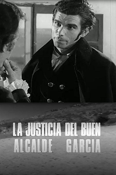 La justicia del buen alcalde García