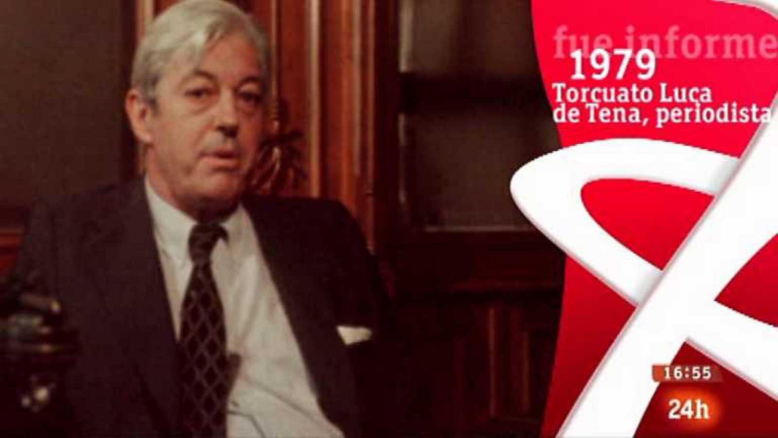 Fue Informe - Torcuato Luca de Tena, periodista (1979) - ver ahora