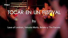 """Tocar en un festival"", by Love of Lesbian, Vetusta Morla, Belako, The Parrots"