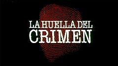 La huella del crimen - España a través de sus crímenes más impactantes