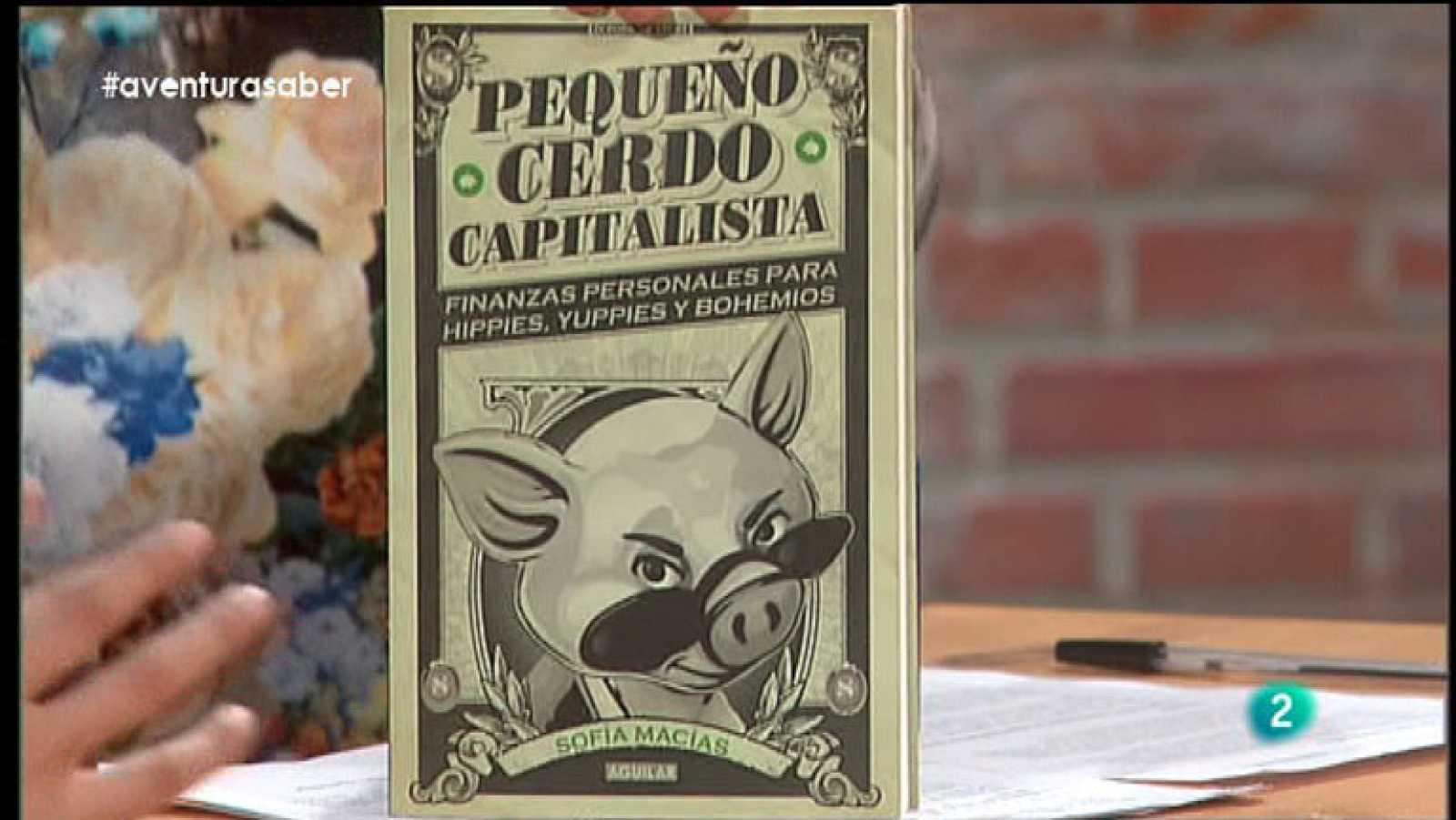 La Aventura del Saber. Sofía Macías. Pequeño cerdo capitalista