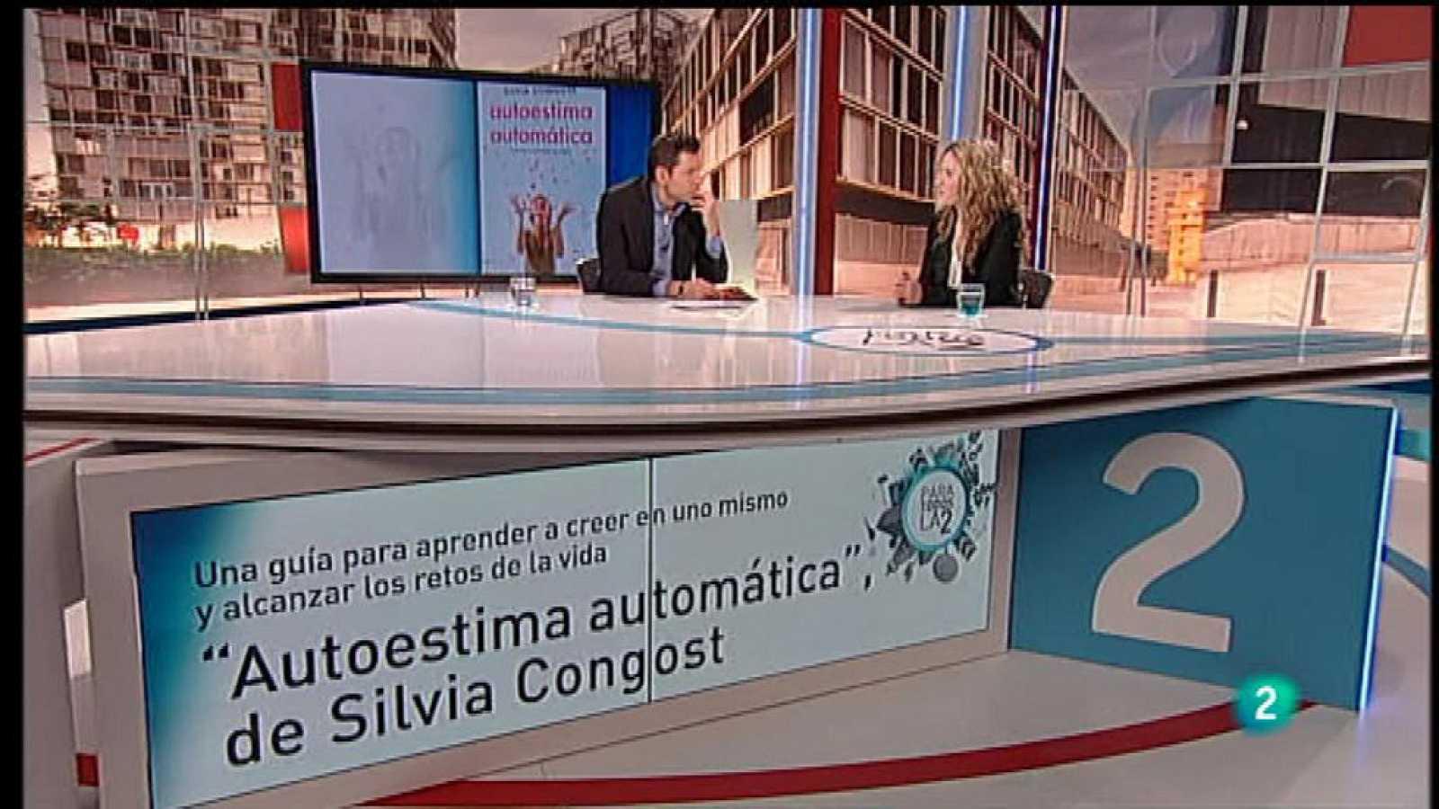 """Para Todos la 2 - Entrevista - Silvia Congost, """"Autoestima automática"""""""