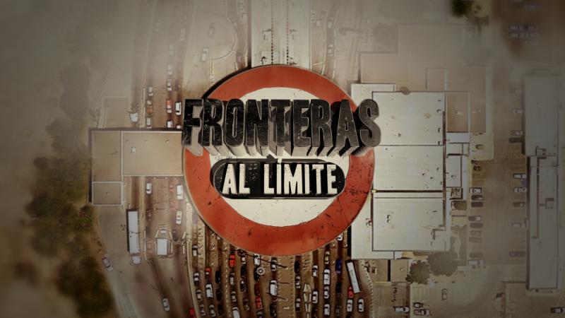 Llega 'Fronteras al límite'