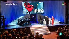 Atención obras - Un resumen de la entrega de los Premios Max