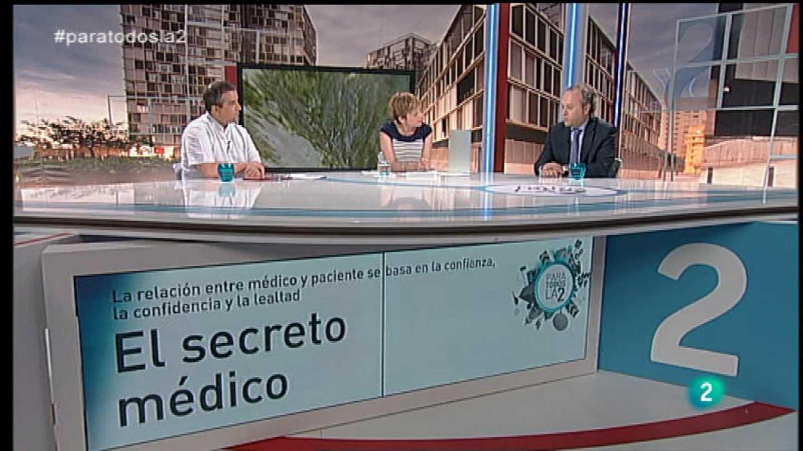 Para Todos La 2 - Coloquio - El secreto médico