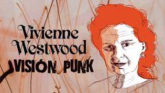 Flash Moda Monográficos - Vivienne Westwood: visión punk