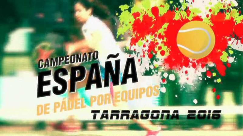 Pádel - Campeonato de España Absoluto por equipos 1ª categoría - ver ahora