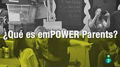 La Aventura del Saber. Empower Parents