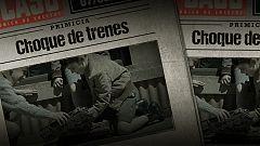 El Caso. Crónica de sucesos - Así comienza el capítulo 13, 'Choque de trenes'
