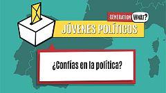 Jóvenes políticos: ¿Confías en la política?