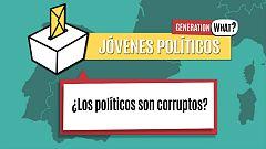 Jóvenes Póliticos: ¿Es la corrupción algo típico en los póliticos de hoy?
