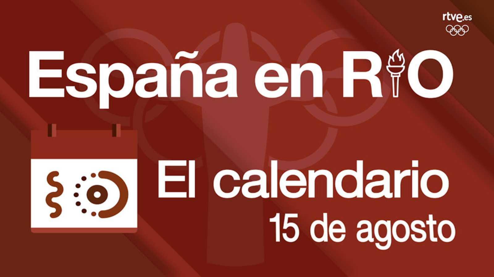 España en Río - 15 de agosto