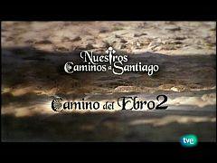 Nuestros caminos a Santiago - Camino del Ebro 2