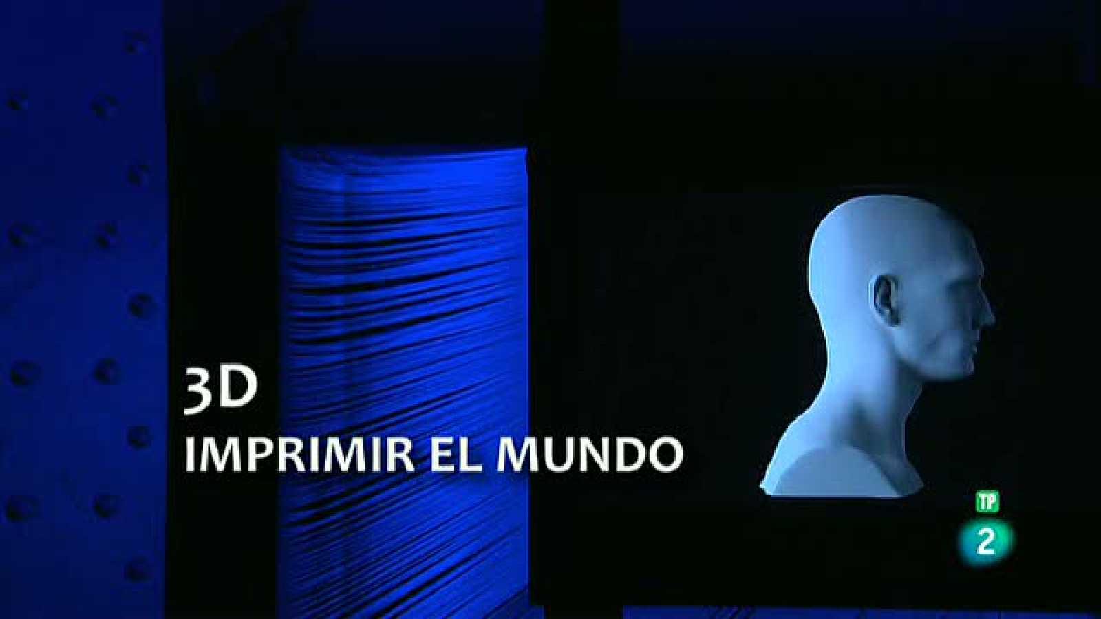 La Aventura del Saber. TVE. 3D Imprimir el mundo