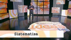 Fábrica de ideas - Peldaño de Anxo: Sistematizar
