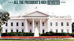 Otros documentales - Todos los hombres del presidente