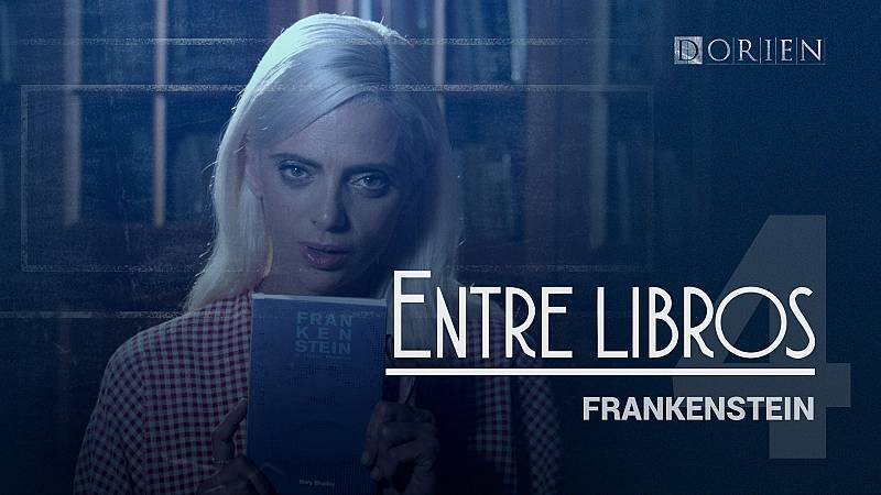 Dorien - Entrelibros 4: 'Frankenstein'