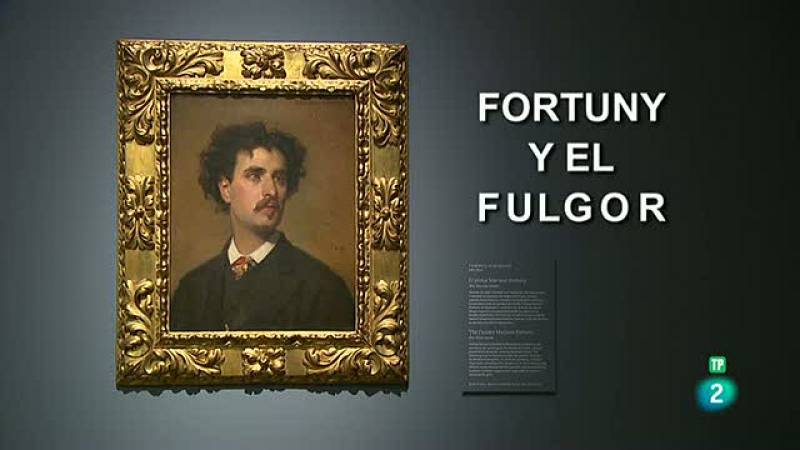 La Aventura del Saber. TVE. Fortuny y el fulgor pintor, dibujante, grabador, copista