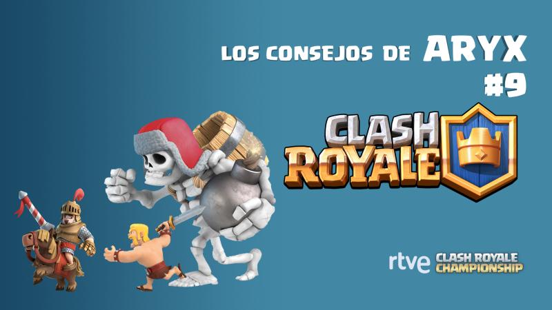 Clash Royale - Los consejos de Aryx 9 - Tipos de mazos