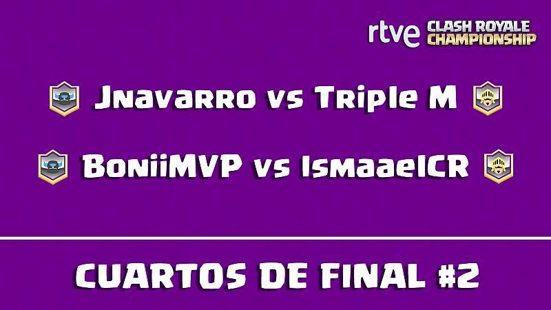 RTVE Clash Royale Championship - Cuartos de final 2