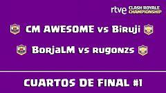 RTVE Clash Royale Championship - Cuartos de final 1