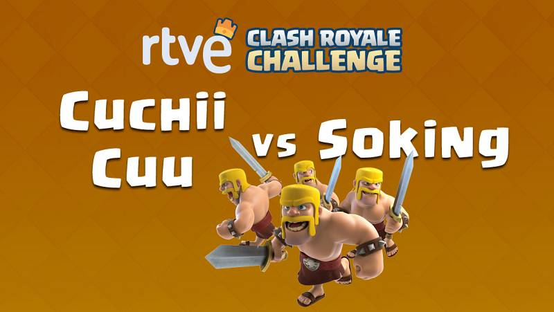 RTVE Clash Royale Challenge. Clasificatorio #1 - Cuchii Cuu y Soking, de Team Queso, se enfrentan en octavos de final