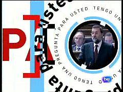 Tengo una pregunta para usted - Mariano Rajoy