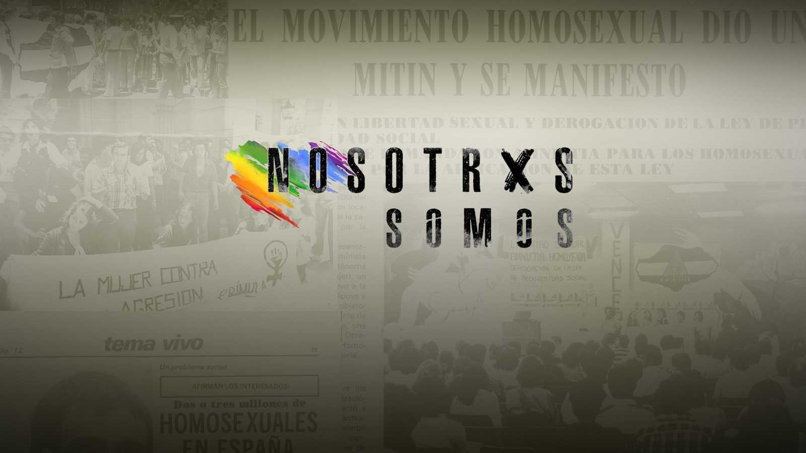 Nosotrxs somos - Teaser de la serie documental 'Nosotrxs Somos'