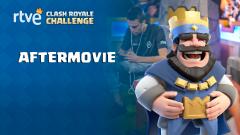 RTVE Clash Royale Challenge - Los mejores momentos de la gran final