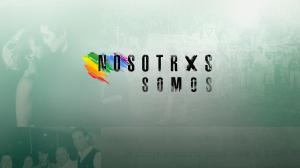 Nosotrxs Somos - VERDE - Teaser