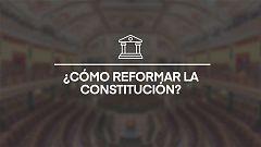 Las Claves: ¿Cómo reformar la Constitución?