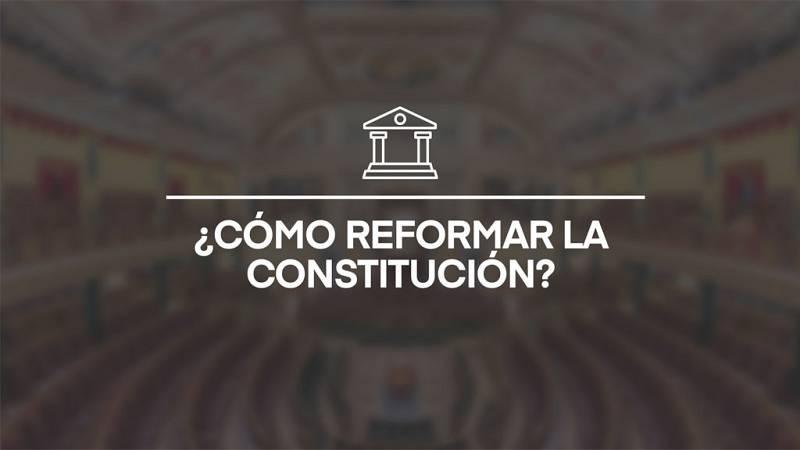 ¿Cómo reformar la Constitución?