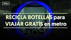 Recicla botellas para viajar gratis en metro