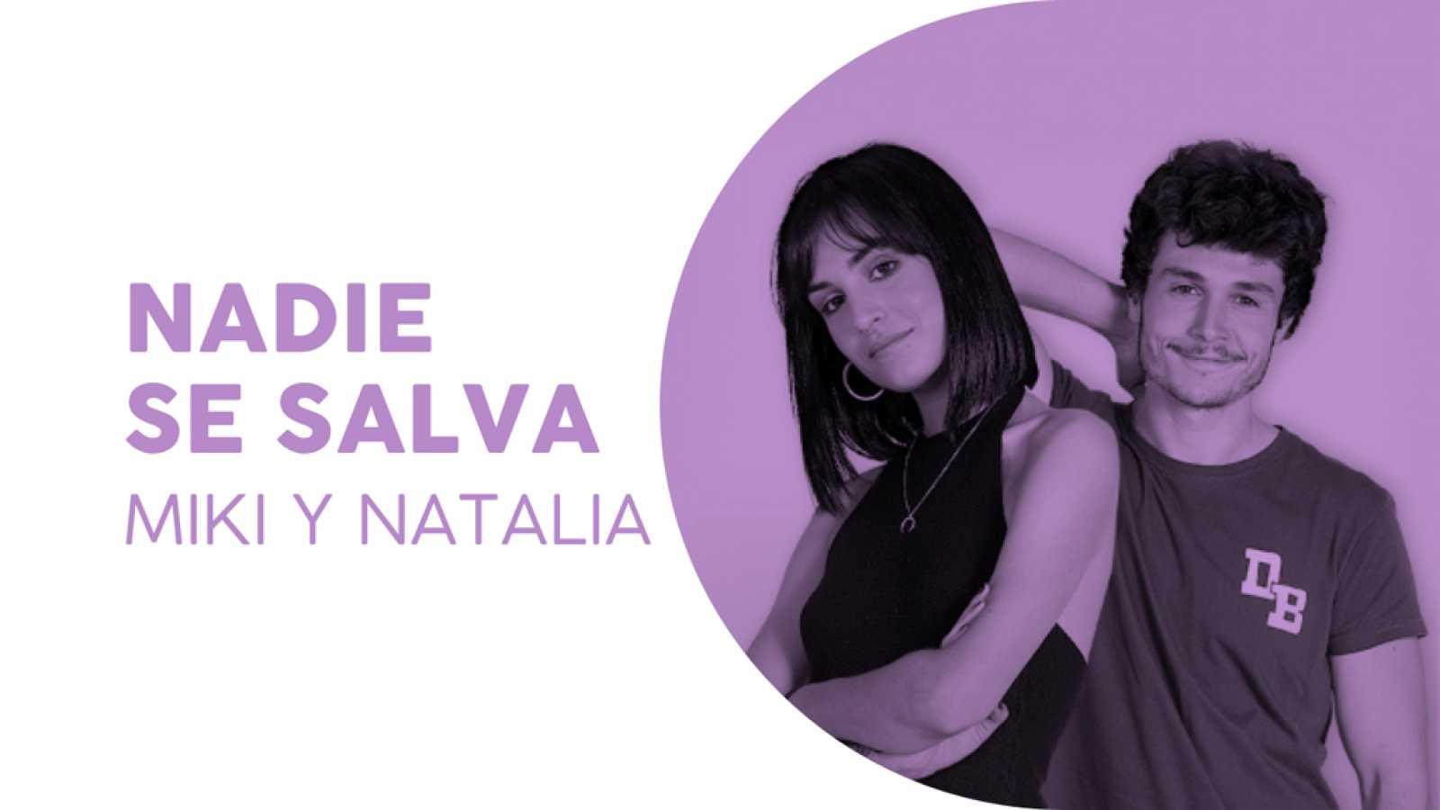 "Eurovisión 2019 - Eurotemazo: Miki y Natalia cantan ""Nadie se salva"""