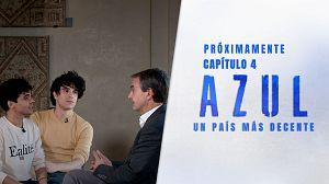 Avance: AZUL. Charla entre Los Javis y Zapatero