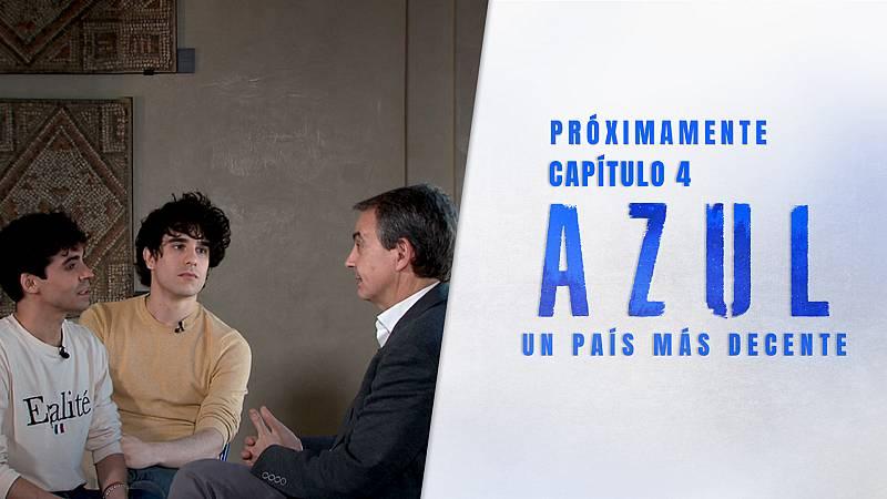 Nosotrxs somos - Avance: AZUL. La charla entre Los Javis y Zapatero sobre el matrimonio igualitario