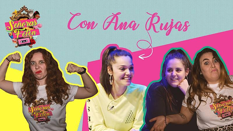 Señoras Fetén - Mira el programa 4, con Ana Rujas