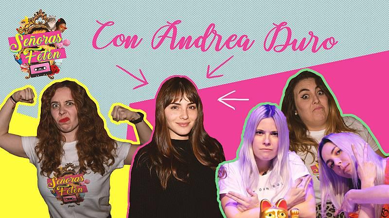 Señoras Fetén - Mira el programa 5, con Andrea Duro