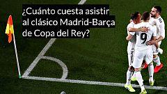 ¿Cuánto cuesta asistir al clásico Madrid-Barça de Copa del Rey?