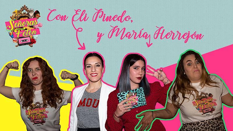 Señoras Fetén - Mira el programa 7, con Eli Pinedo