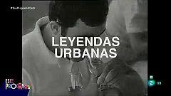 Ese programa - Leyendas urbanas