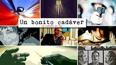 Un bonito cadáver - Cuatro historias marginales, contadas por sus protagonistas