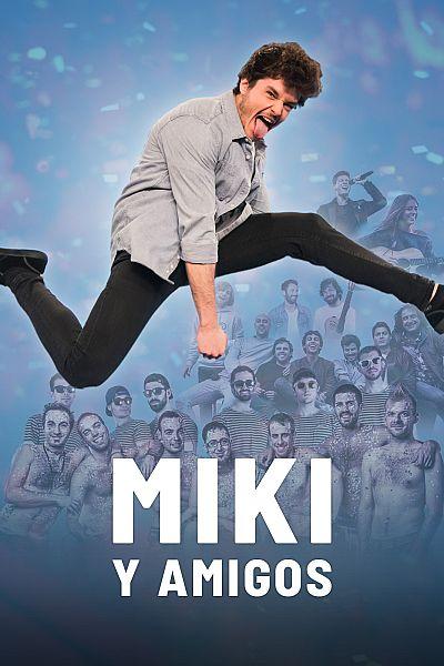 Concierto especial 'Miki y amigos'
