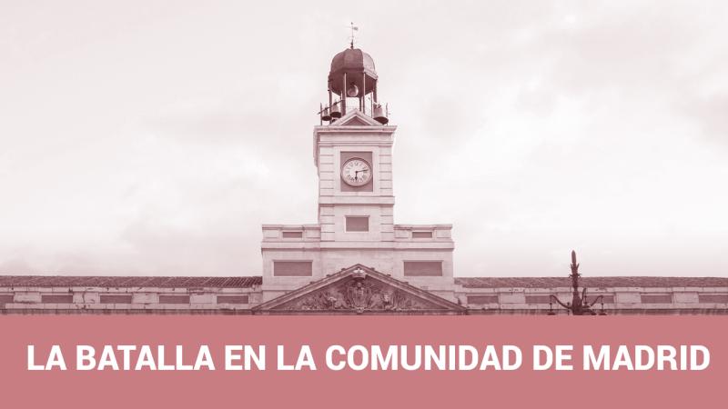 Tres claves de la batalla electoral en la Comunidad de Madrid el 26M