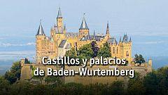 Castillos y palacios de Baden-Wurtemberg
