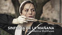 La otra mirada - Melina Matthews visita 'Sinfonía de la mañana'