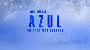 Capítulo 4: AZUL. Un país más decente